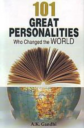 101 Great Personalities Who Changed the World