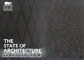 The State of Architecture: Practices & Processes in India