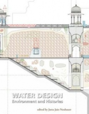 Water Design: Environment and Histories