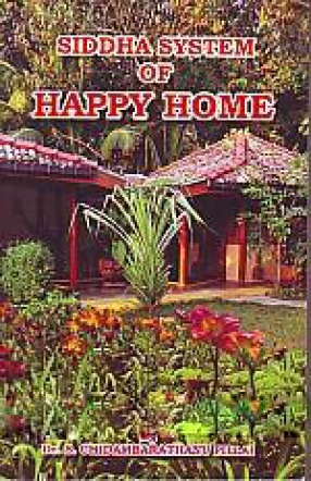 Siddha System of Happy Home