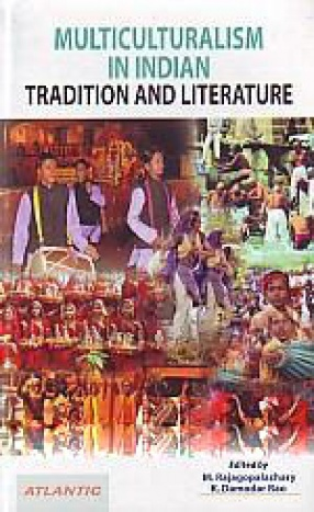 Multiculturalism in Indian Tradition and Literature
