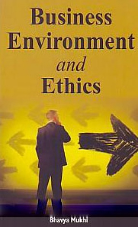 Business Environment and Ethics