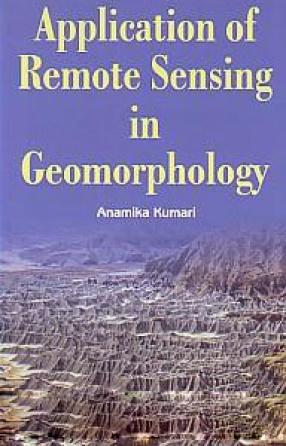 Application of Remote Sensing in Geomorphology