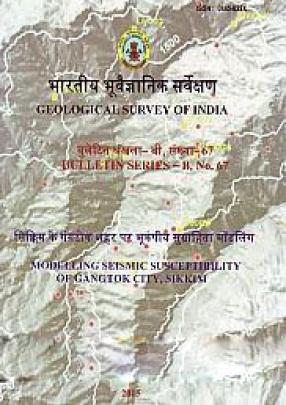 Modelling Seismic Susceptibility of Gangtok City, Sikkim