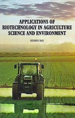Applications of Biotechnology in Agriculture Science and Environment