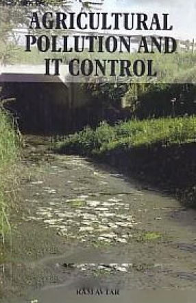 Agricultural Pollution and It Control