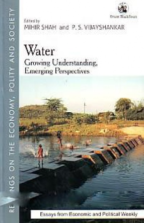 Water: Growing Understanding, Emerging Perspectives