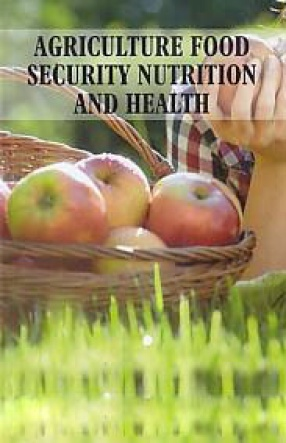 Agriculture Food Security Nutrition and Health