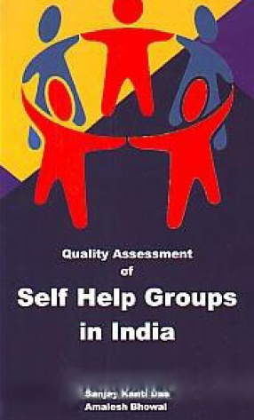 Quality Assessment of Self Help Groups in India
