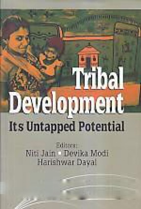 Tribal Development: Its Untapped Potential