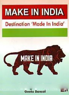 Make in India: Destination 'Made in India'