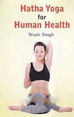 Hatha Yoga for Human Health