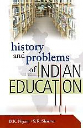 History and Problems of Indian Education
