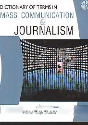 Dictionary of Terms in Mass Communication & Journalism