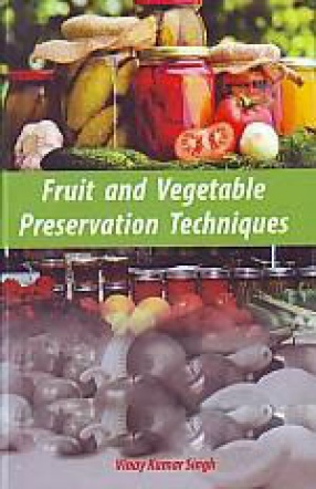 Fruit and Vegetable Preservation Techniques