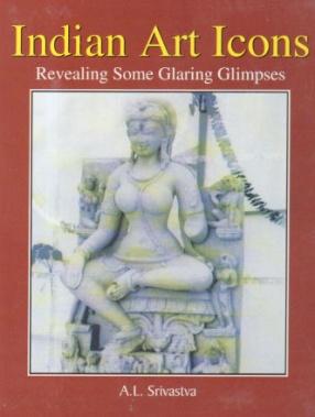 Indian Art Icons: Revealing Some Glaring Glimpses