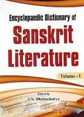Encyclopaedic Dictionary of Sanskrit Literature (In 5 Volumes)