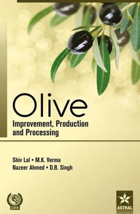 Olives: Improvement, Production and Processing