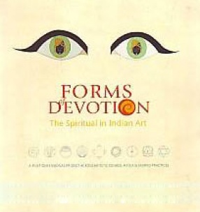 Forms of Devotion: The Spiritual in Indian Art