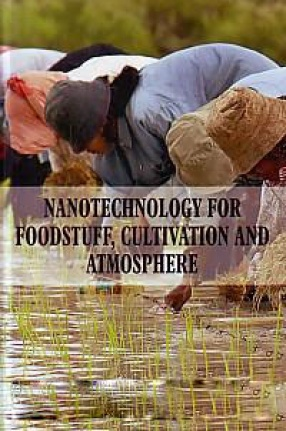 Nanotechnology for Foodstuff, Cultivation and Atmosphere
