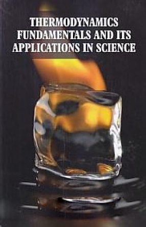 Thermodynamics Fundamentals and Its applications in Science