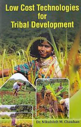 Low Cost Technologies for Tribal Development