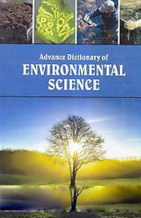 Advance Dictionary of Environmental Science