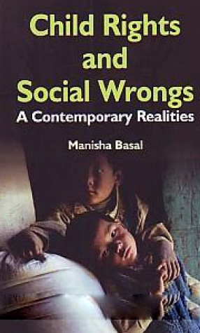 Child Rights and Social Wrongs: A Contemporary Realities