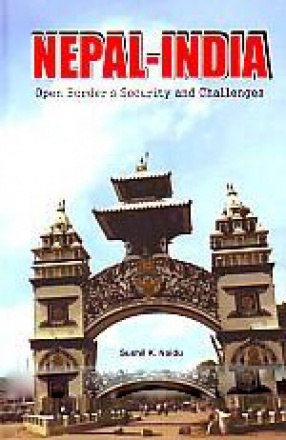 Nepal-India: Open Border's Security and Challenges