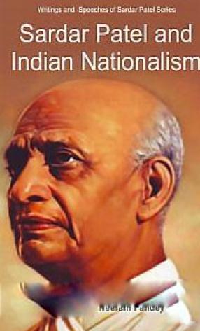 Sardar Patel and Indian Nationalism