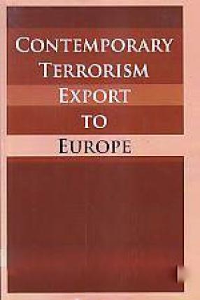 Contemporary Terrorism Export to Europe