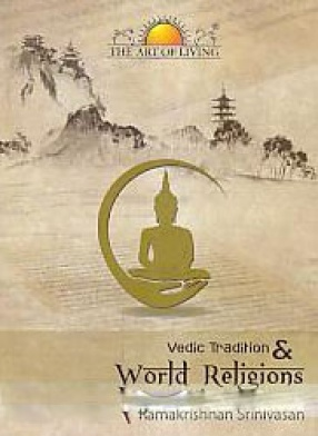 Vedic Tradition and World Religions