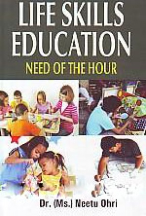 Life Skills Education: Need of the Hour