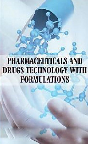Pharmaceuticals and Drugs Technology With Formulations