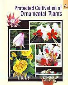 Protected Cultivation of Ornamental Plants