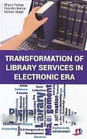 Transformation of Library Services in Electronic Era