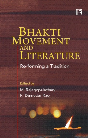 Bhakti Movement and Literature: Re-forming a Tradition