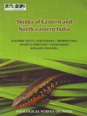 Skinks of Eastern and North-Eastern India