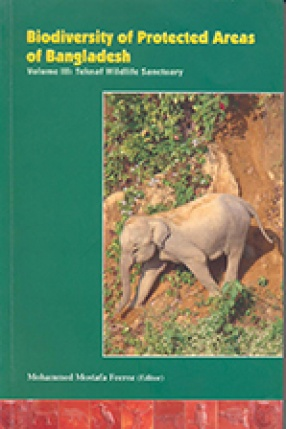 Biodiversity of Protected Areas of Bangladesh (In 3 Volumes)