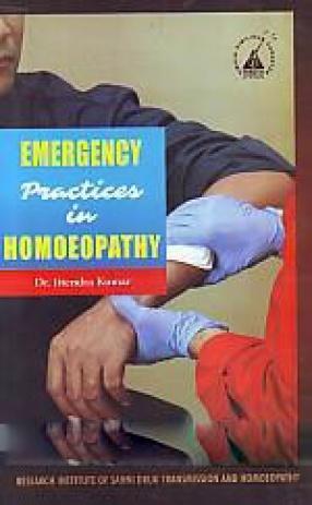 Emergency Practices in Homoeopathy