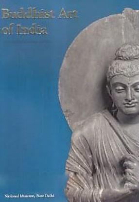 Buddhist Art of India