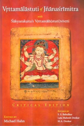 Vrttamalastuti of Jnanasrimitra with Sakyaraksita's Vrttamala(stuti)vivrti