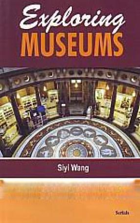Exploring Museums