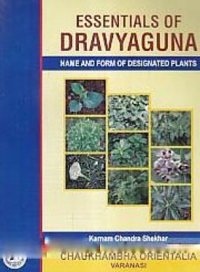 Essentials of Dravyaguna