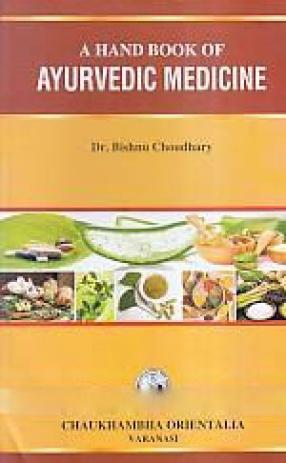 A Handbook of Ayurvedic Medicine