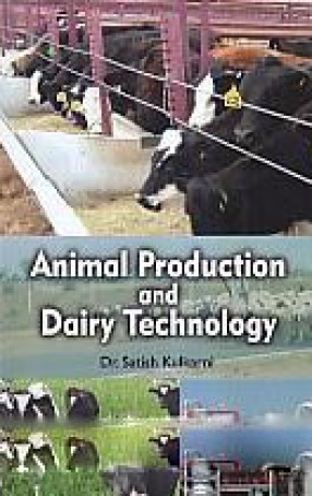 Animal Production and Dairy Technology