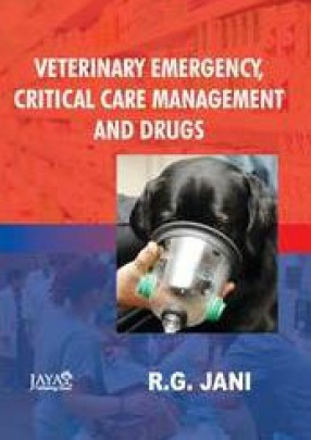 Veterinary Emergency, Critical Care Management and Drugs