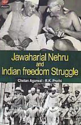 Jawaharlal Nehru and Indian Freedom Struggle