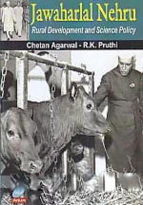 Jawaharlal Nehru: Rural Development and Science Policy