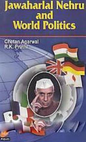Jawaharlal Nehru and World Politics